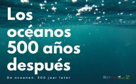 De oceanen 500 jaar later